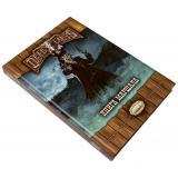 Ролевая игра Deadlands: Мёртвые Земли. Книга Маршала 2