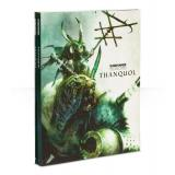 WARHAMMER: THANQUOL - SOFTBACK ENG (60040206005)