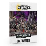 HOW TO PAINT: DEATHWATCH (ENGLISH)