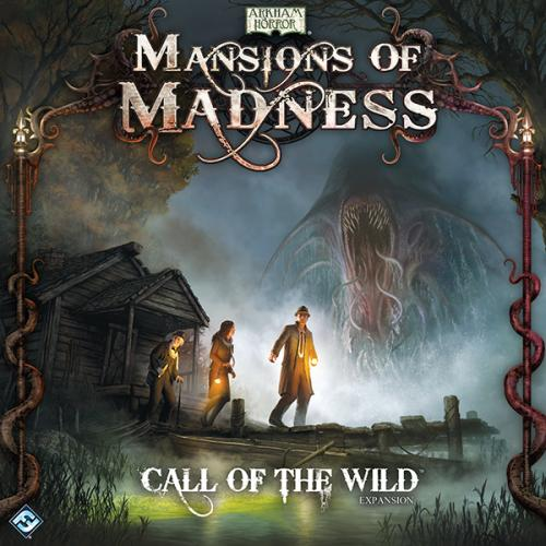Mansions of Madness: Call of the Wild (Особняк Безумия: Дикий зов)