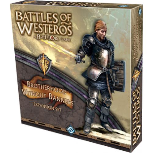 Battles of Westeros: Brotherhood without Banners Expansion (Битвы Вестероса: Братство без Знамён)