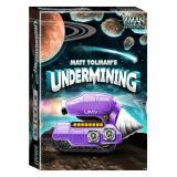 Undermining (Звёздные старатели)