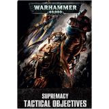 WH40K: SUPREMACY TACTICAL OBJECTIVES ENG