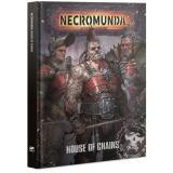 NECROMUNDA: HOUSE OF CHAINS (ENGLISH)