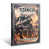 ADEPTUS TITANICUS: TITANDEATH (ENG)