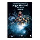 Painting Miniatures From A To Z Ángel Giráldez Masterclass Volume 2